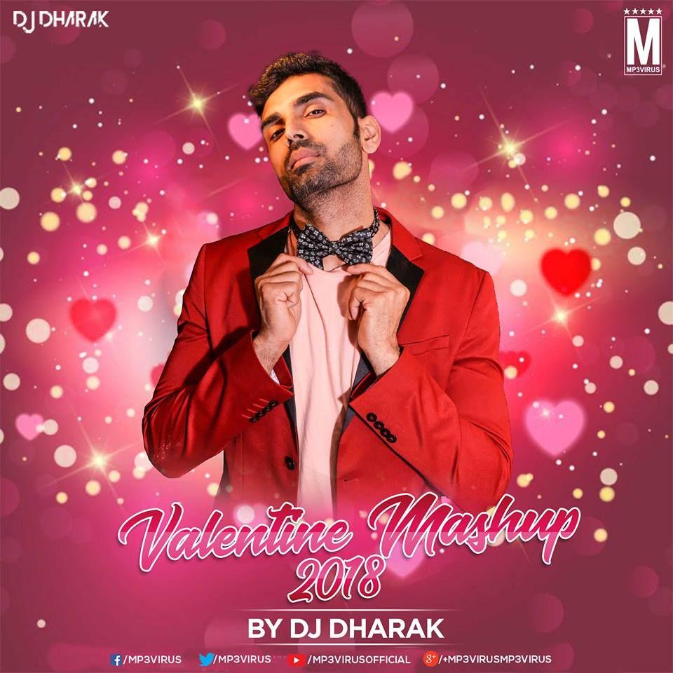 Valentine Mashup 2018 - DJ Dharak Download Now | MP3Virus