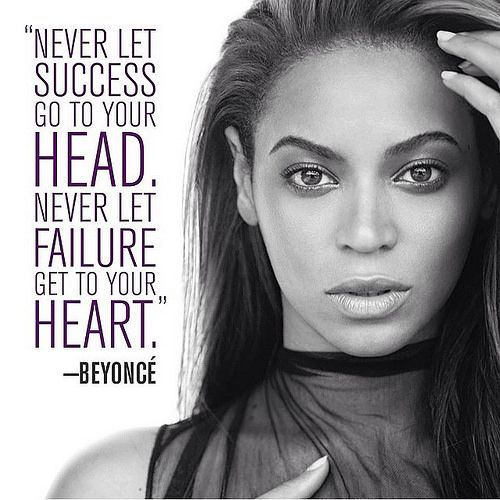 beyonce quotes about success - Google Search | Beyonce ...