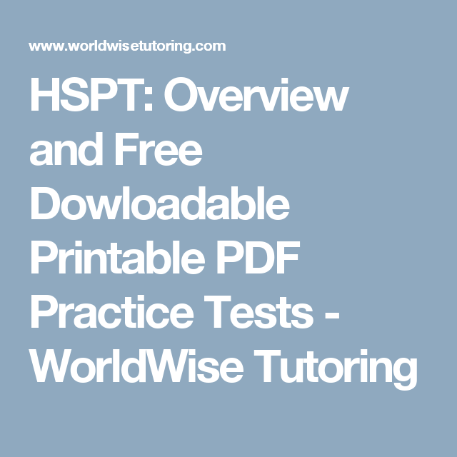 photo relating to Hspt Practice Test Printable named HSPT: Assessment and Free of charge Dowloadable Printable PDF Educate