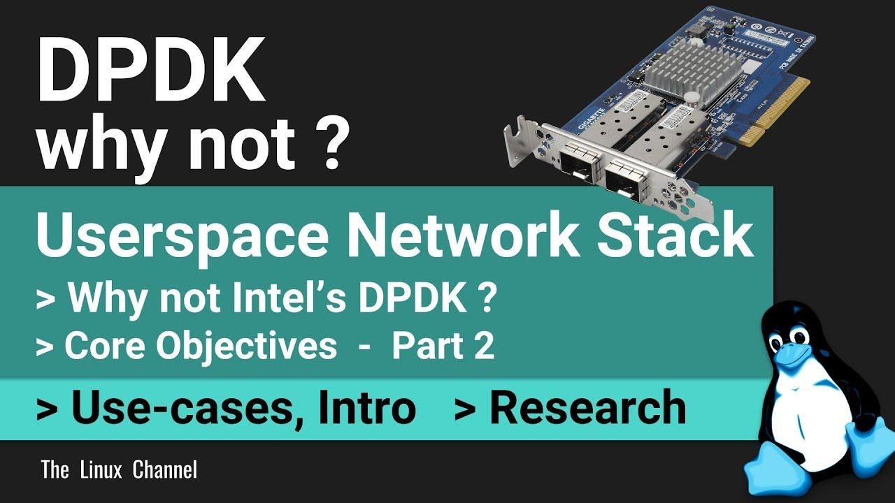 0x1ac Why not Intel's DPDK | Building my own Userspace