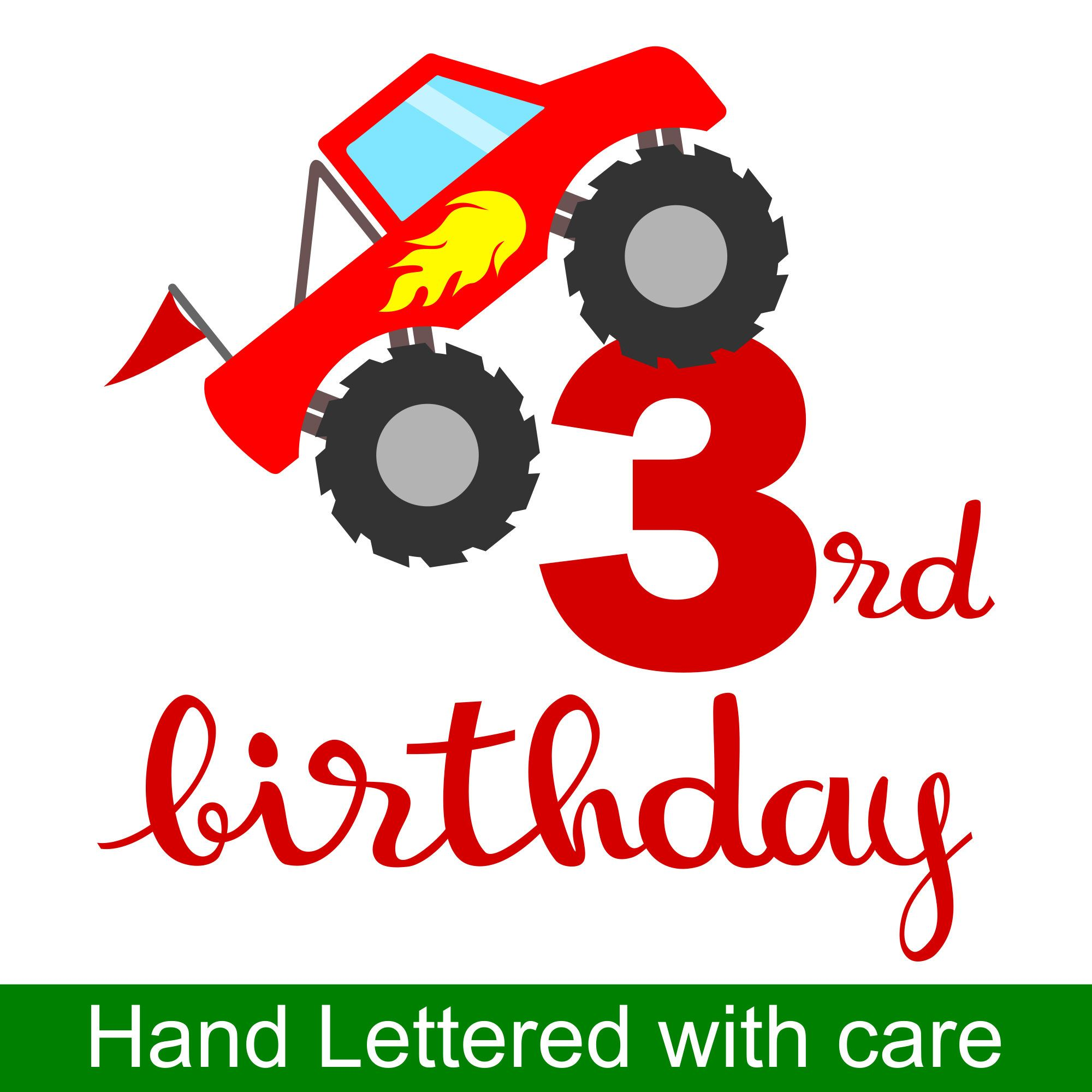 Monster Truck 3rd Birthday SVG And Printable Clipart To