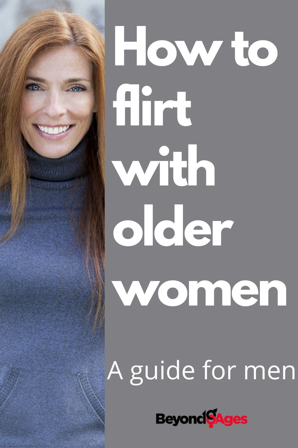 How you should be flirting with older women if you want to