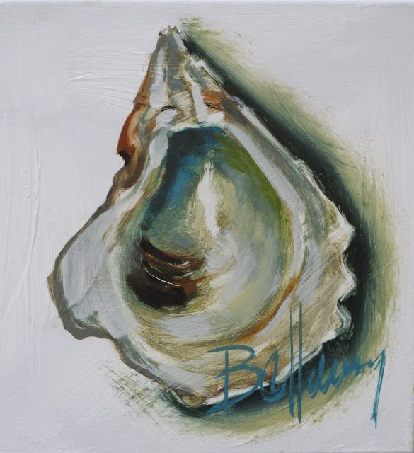 Oyster painting by Bellamy Murphy My favorite....one day I ...