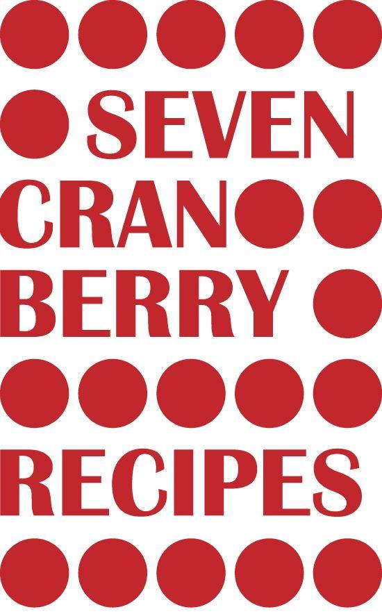Seven Cranberry Recipes