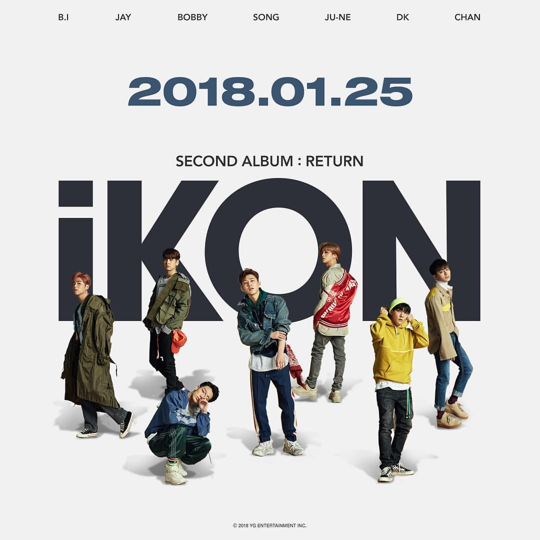 iKON #아이콘 #2ndALBUM #Return #TEASER #20180125 #COMINGSOON