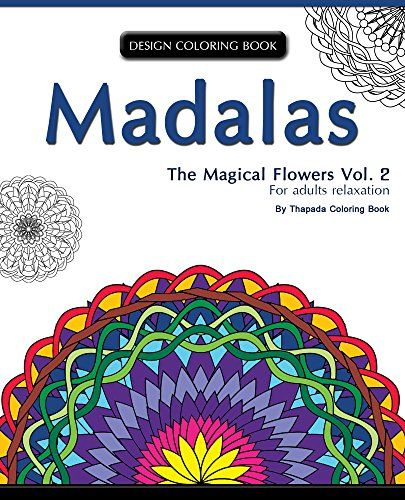 Mondala Coloring Book The Magical Flower For Adults Relaxation Volume