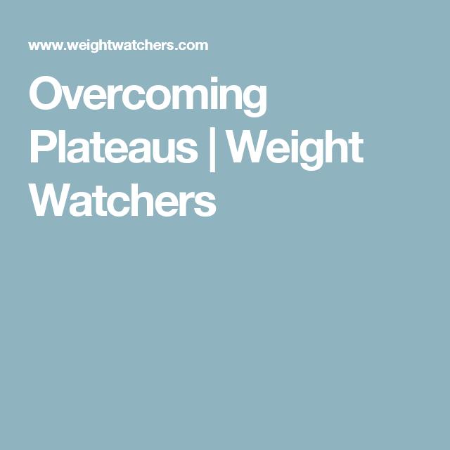 Overcoming Plateaus | Weight Watchers | Health & Beauty | Pinterest ...