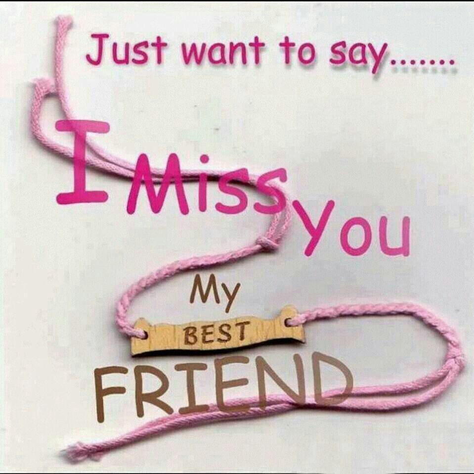 Pin By Rizwana Danish On Miss You Love You Miss My Best