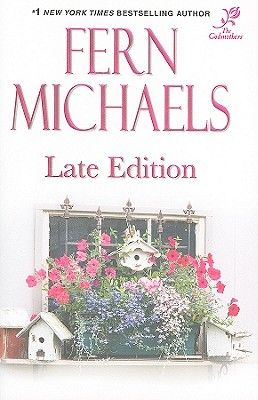 Late Edition By Fern Michaels The Godmothers Come To Life