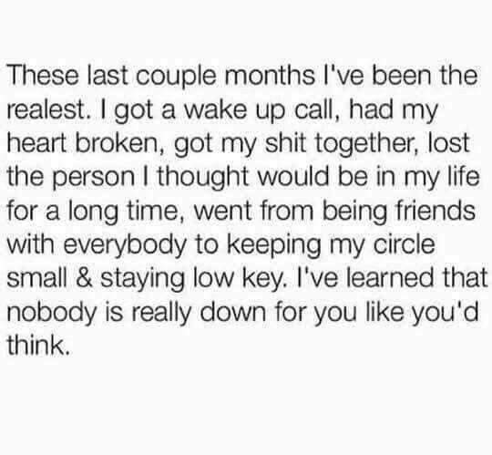 Last few months