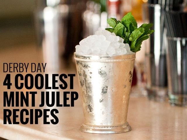 4 Mint Julep Recipes, 4 new spins on a perennial classic