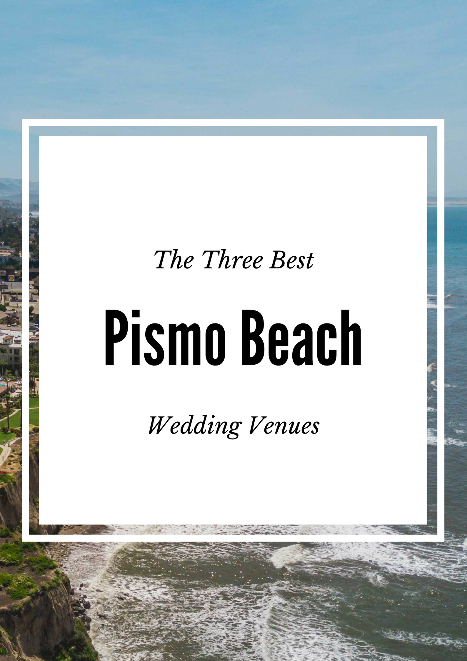 Pismo Beach Wedding California Venues SLO