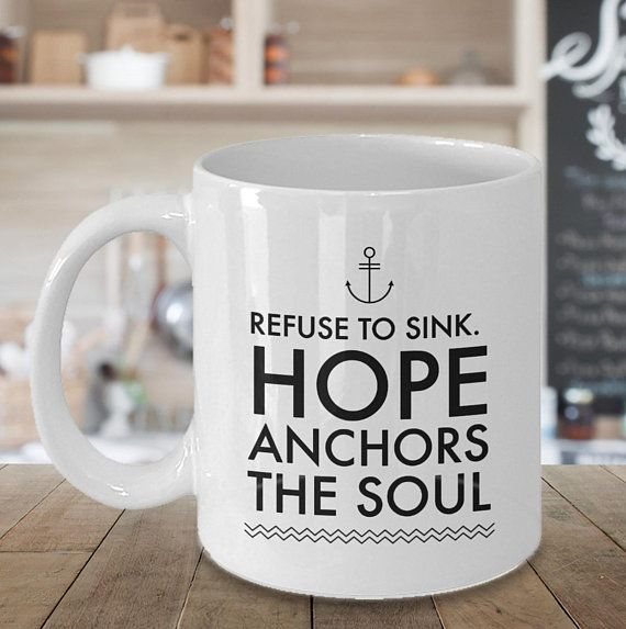 Cheer Up Gift Refuse To Sink Hope Anchors The Soul