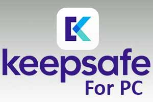 Keepsafe for PC Windows 7, 8, 10 and Mac (With images