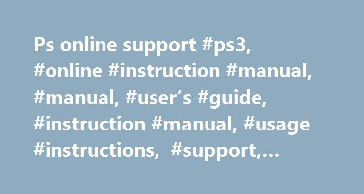 Ps Online Support Ps Online Instruction Manual Manual