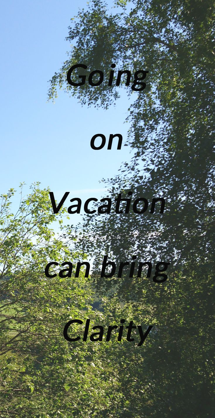 Going on Vacation Can Give You Some Insight | Vacation ...