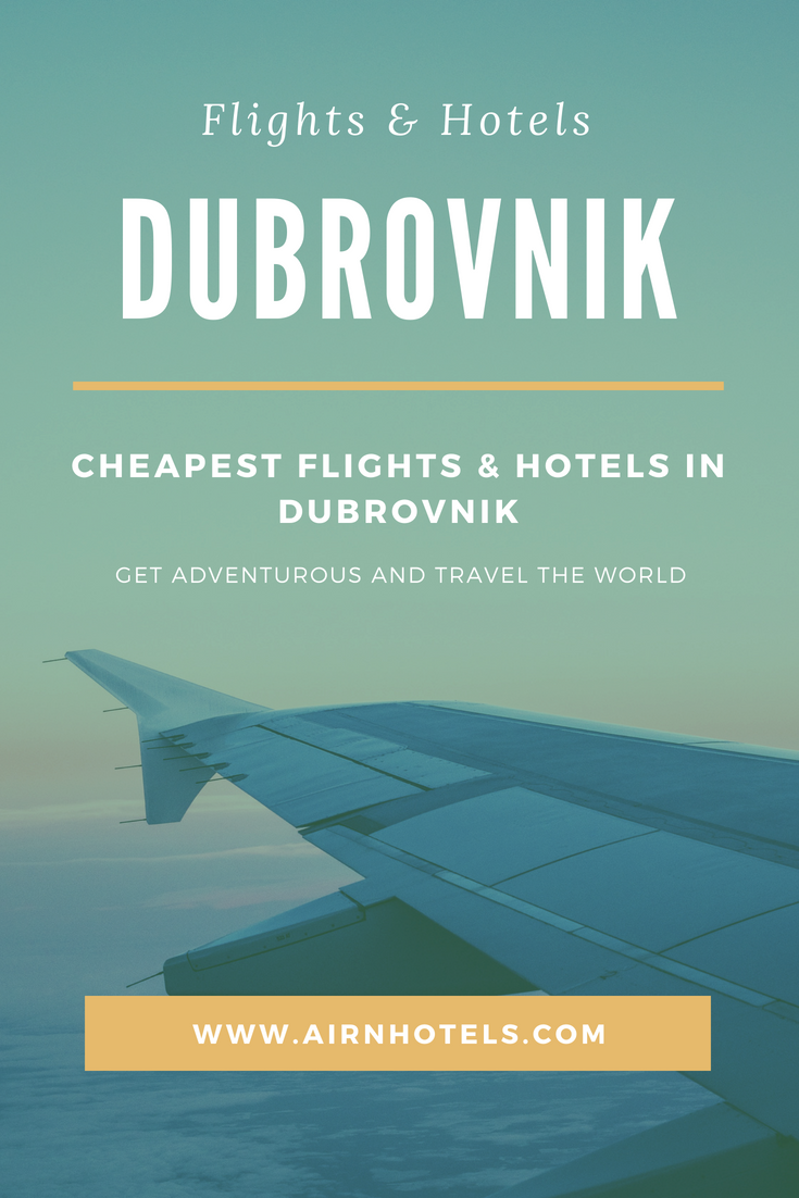 Cheapest Flights To Europe Travel Dubrovnik Dubrovnik Travel Flight Tickets Europe Cheap Flights To Europe Hotels In Dubrovnik Cheap Places To Travel