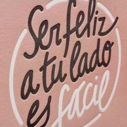 Ser Feliz A Tu Lado Es Facil Frases De Aliento Frases Imagenes De Buen Viaje
