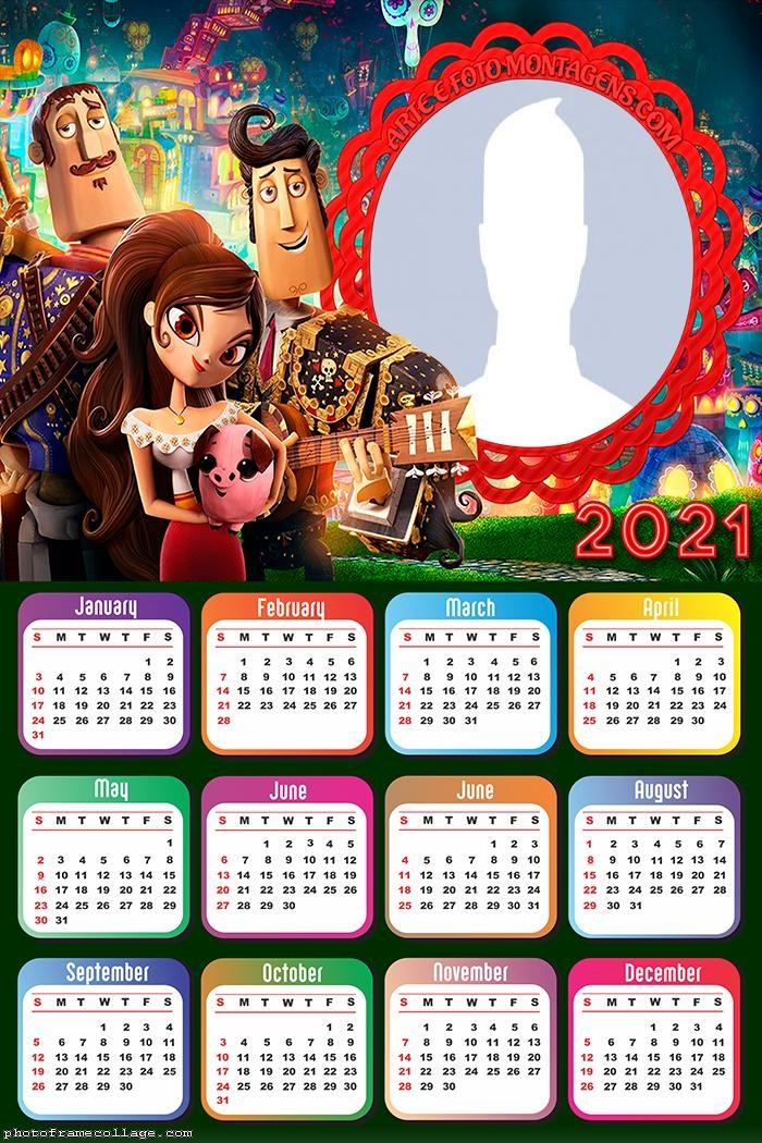 Calendar 2021 The Book Of Life Life Calendar Book Of Life Calendar