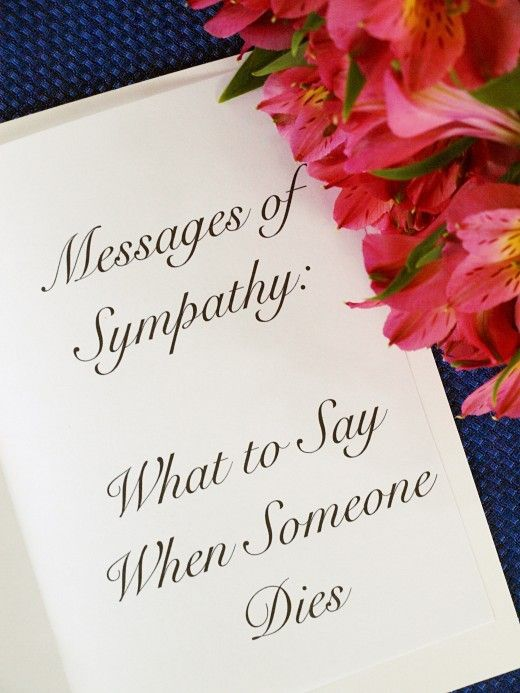 Messages Of Sympathy What To Say When Someone Dies  Sympathy