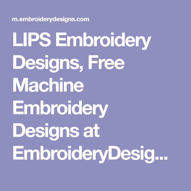 Lips Embroidery Designs Free Machine Embroidery Designs At