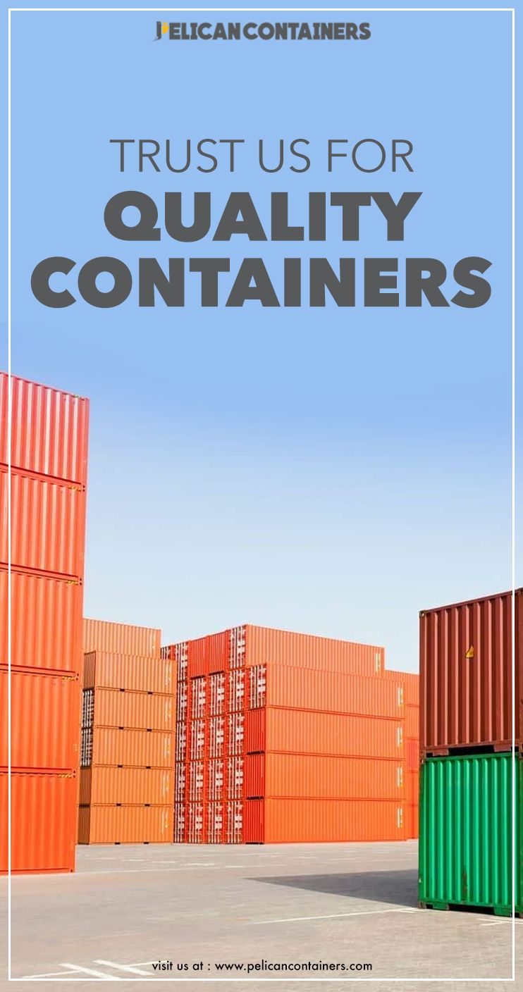 We Source Our Containers Only From Trusted Vendors Hence You Needn T Worry About T Shipping Containers For Sale Containers For Sale Used Containers For Sale