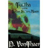 Tuatha and the Seven Sisters Moon (Kindle Edition)By D. VonThaer