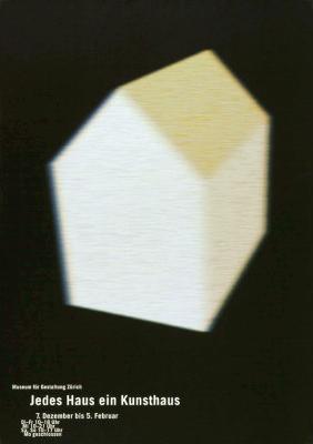 """""""Jedes Haus ein Kunsthaus"""", Swiss Poster design for the Museum of Art, Zurich, 1995 © Henning von Vogelsang, all rights reserved"""