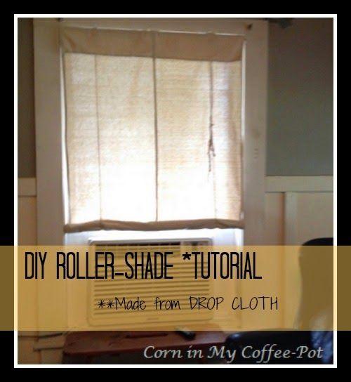 Corn In My Coffee Pot Diy Drop Cloth Roll Up Shades Tutorial Sliding Door Blinds Diy Blinds Wooden Blinds