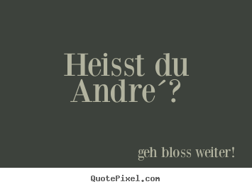 Make Your Own Quotes | Make Your Own Quote Picture Quotepixel Com Meine Antwort