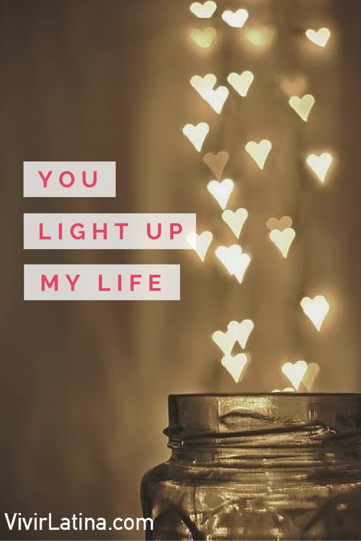 you light up my life #frases #lifestyle