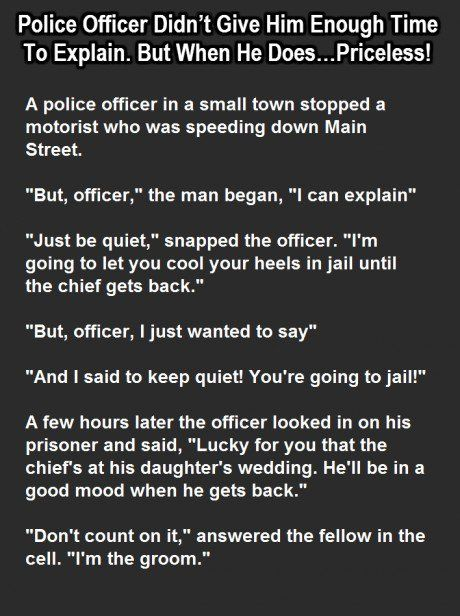 Funny Things To Say To Someone In Jail : funny, things, someone, Police, Officer, Didn't, Enough, Explain., Does…Priceless!, Stories,, Funny, Humor