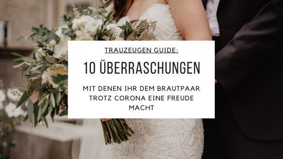 Hochzeit Trotz Corona Uberraschungen Fur Das Brautpaar In 2020 Hochzeitsuberraschungen Uberraschung Hochzeit Hochzeit Ideen Unterhaltung