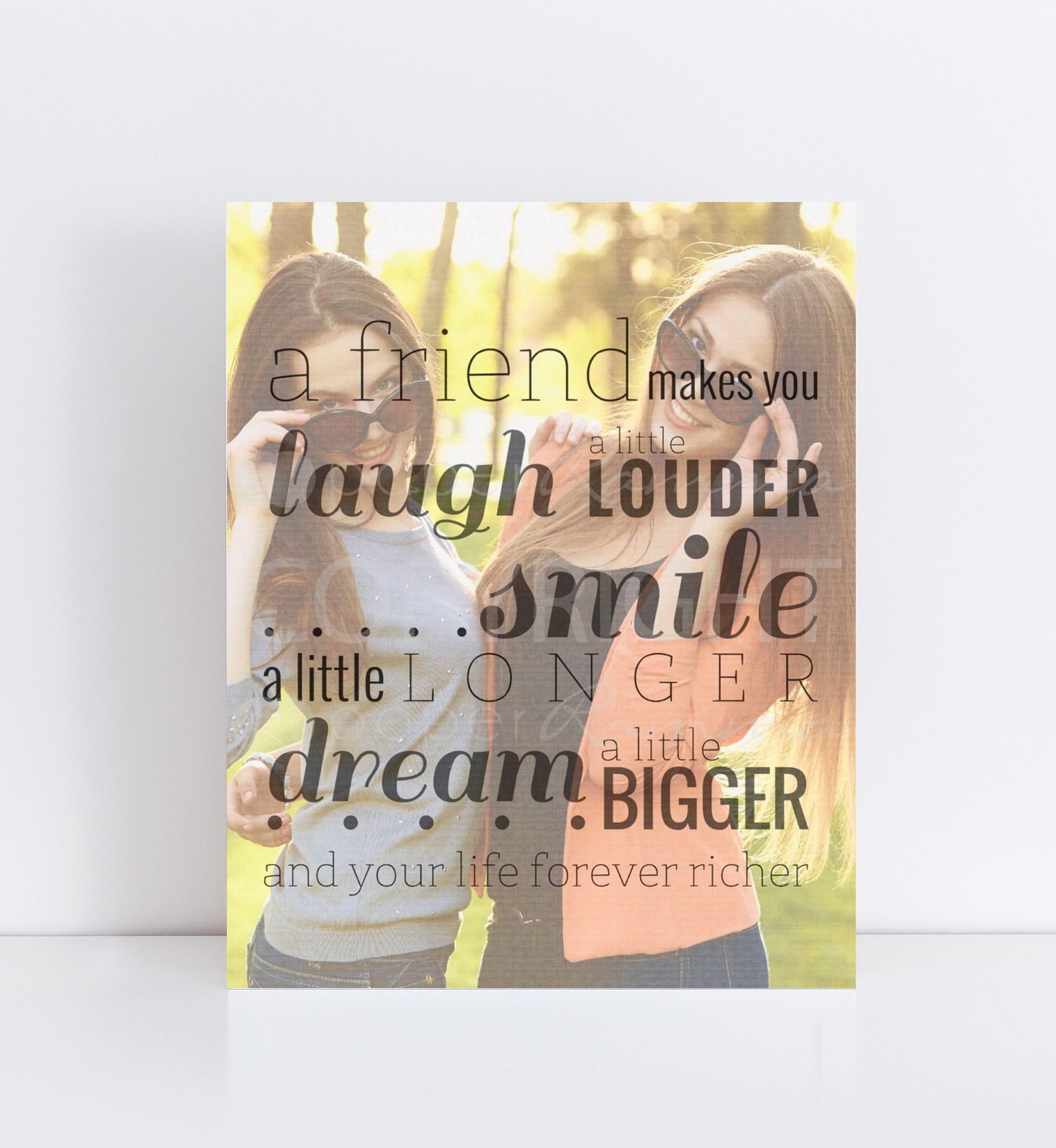 25 Fun Gifts For Best Friends For Any Occasion: Laugh, Smile, Dream Friend Personalized Photo Quote