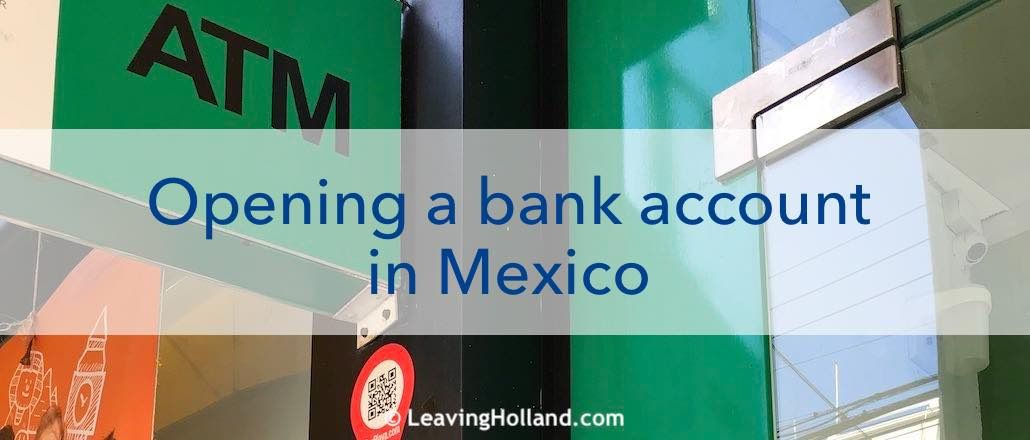 Opening a Bankaccount in Mexico with a temporary resident visa