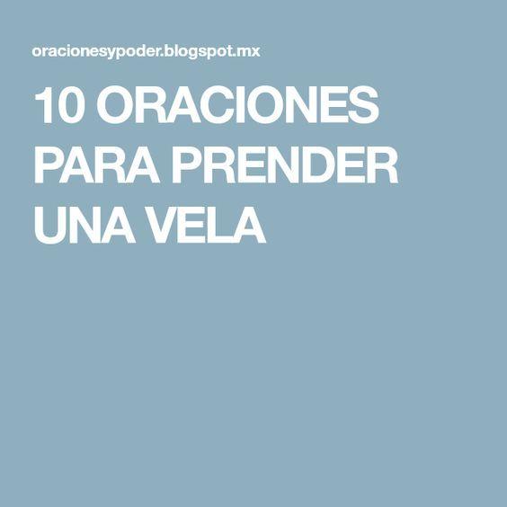 10 ORACIONES PARA PRENDER UNA VELA