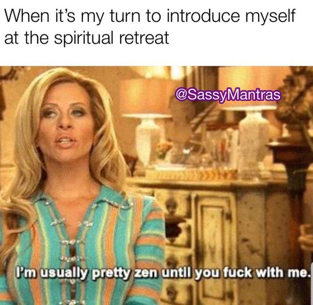 Zen Meme Funny Spiritual Memes Dark Humour Memes Funny Memes