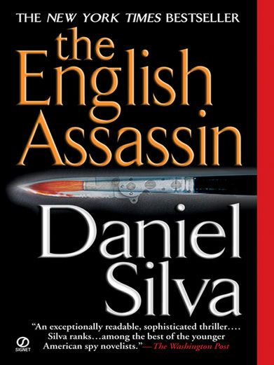 The English Assassin - Daniel Silva   Mysteries & Thrillers...: The English…