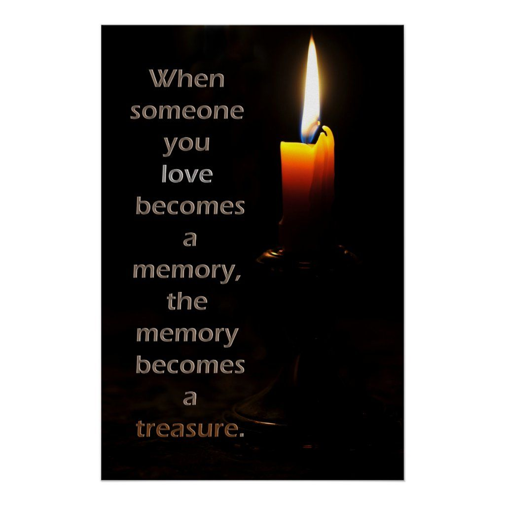 Remembrance Candle Poster Zazzle Com In 2021 Remembrance Candle Loved One In Heaven Anniversary Quotes For Parents