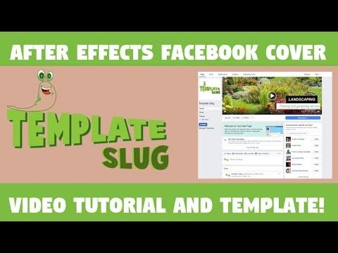 After Effects Facebook Cover Video Template and Video Tutorial