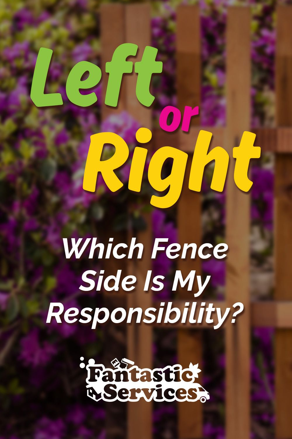 Left Or Right Which Fence Side Is My Responsibility No Response