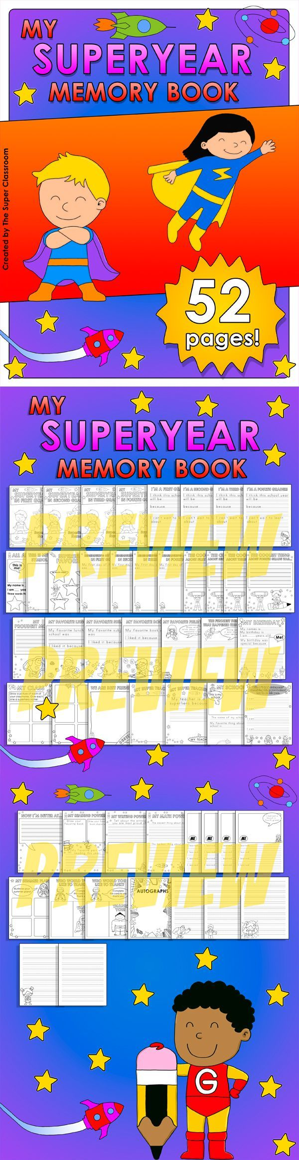 My Superyear Memory Book  With this Superyear Memory Book students will enjoy recording their favorite events and activities, highlighting their learning achievements, and writing and drawing about the superpowers they have developed throughout the year! $