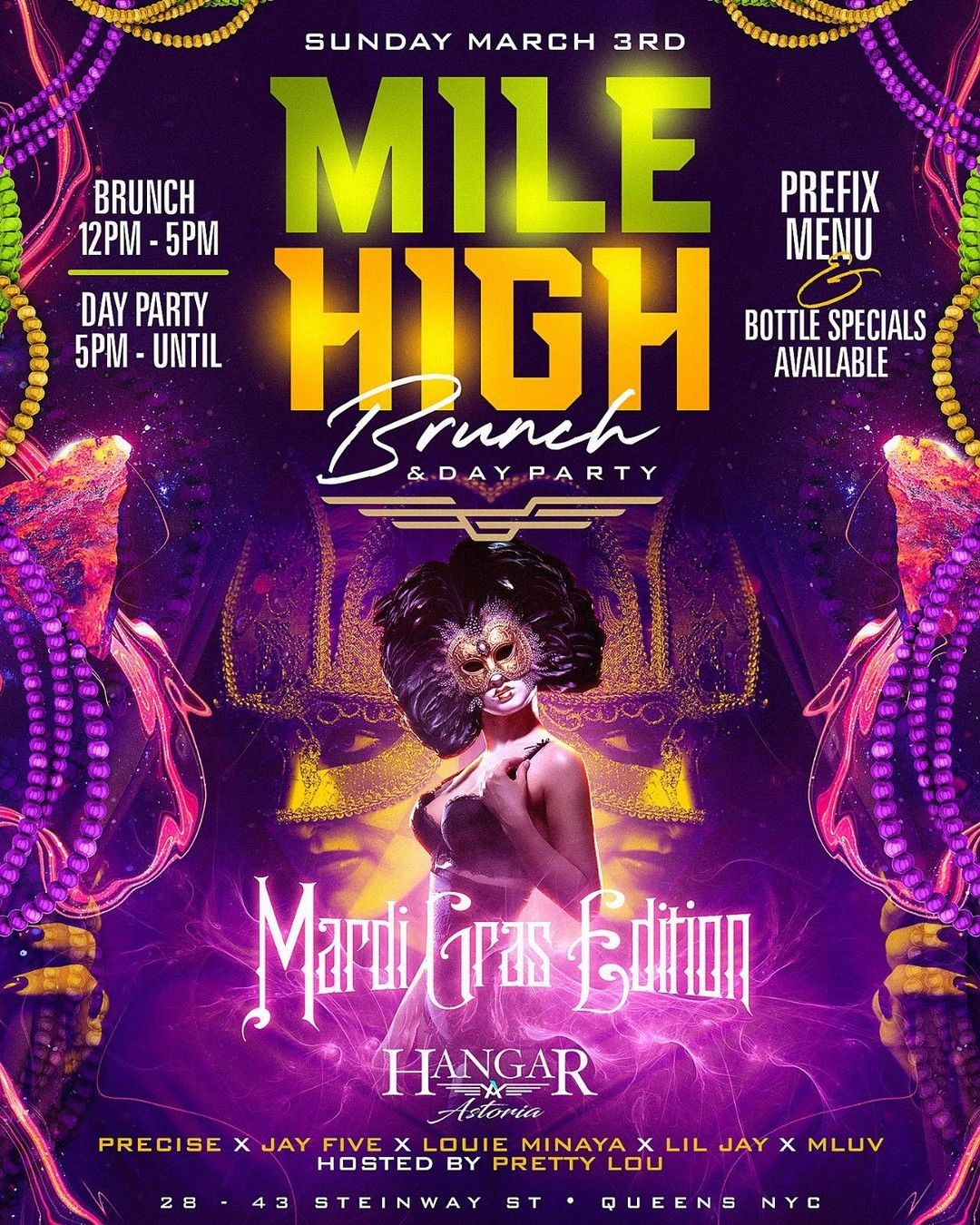 Sunday March 3rd Join Us For The Mardi Gras Edition Of Milehighbrunch Dayparty At Hangarastoria 28 43 Steinway Street Queens Nyc Brunch 12pm 5pm Day Par