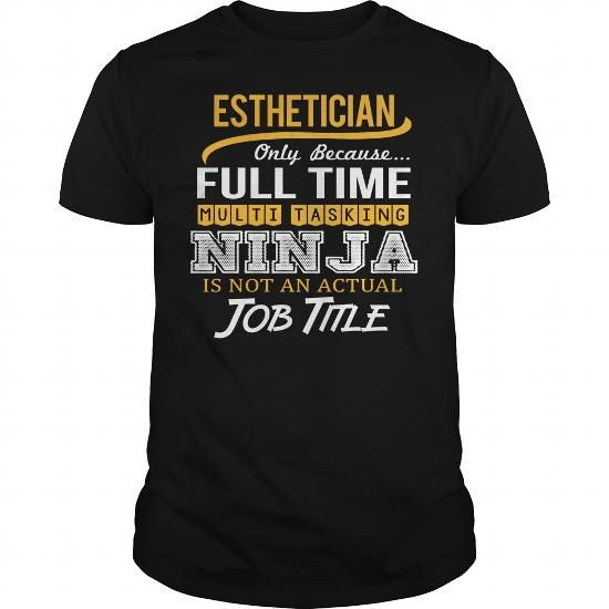 Awesome Tee For Esthetician T Shirts, Hoodies. Get it here ==► https://www.sunfrog.com/LifeStyle/Awesome-Tee-For-Esthetician-124395343-Black-Guys.html?41382