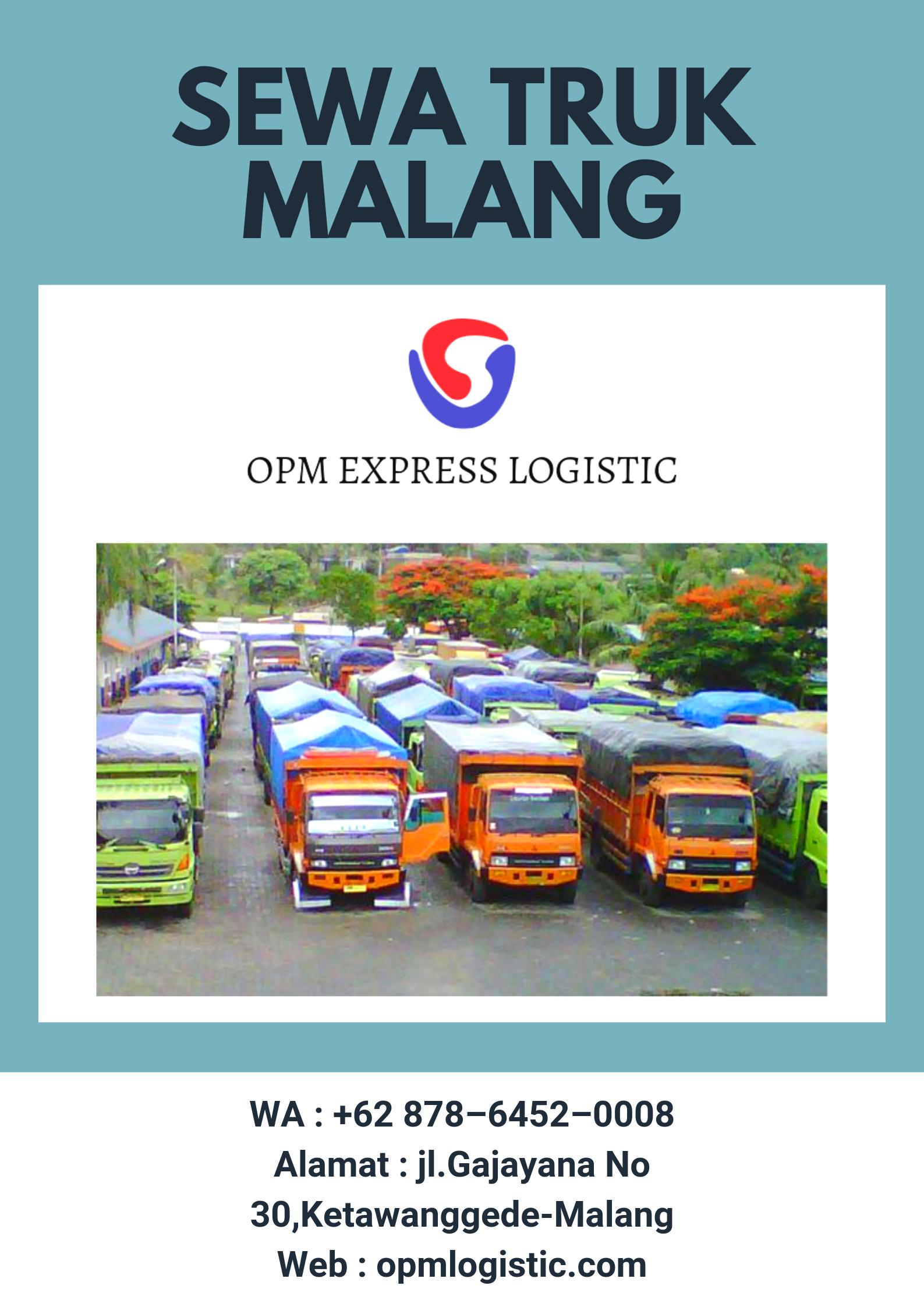 Sewa Truk Malang Wa 62 878 6452 0008 Opm Express Logistik Malang Lautan Pelayan