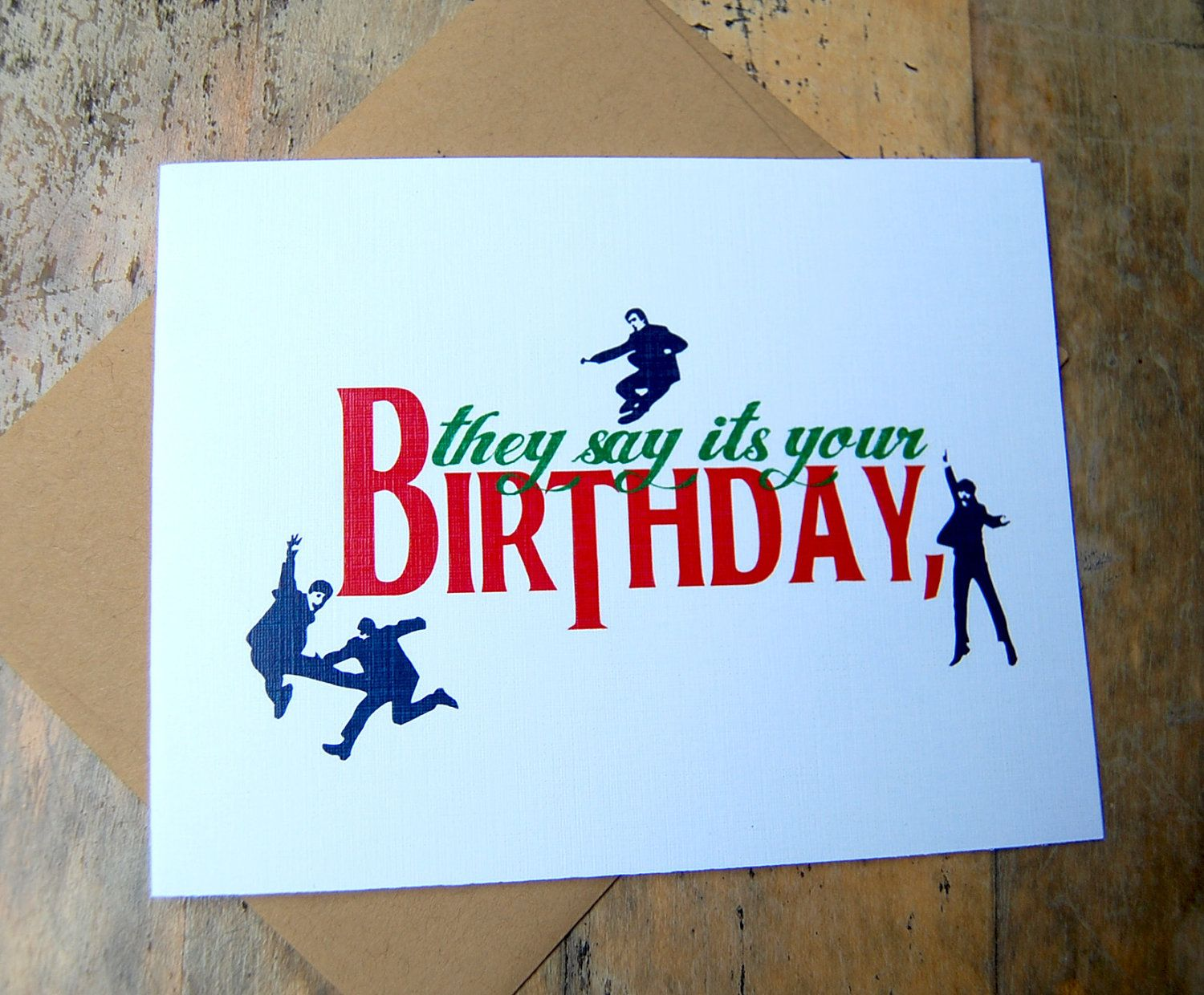 Beatles Birthday Card They Say It S Your Birthday Beatles Lovers Birthday Card 3 00 Via Etsy Beatles Birthday Birthday Cards Beatles Party