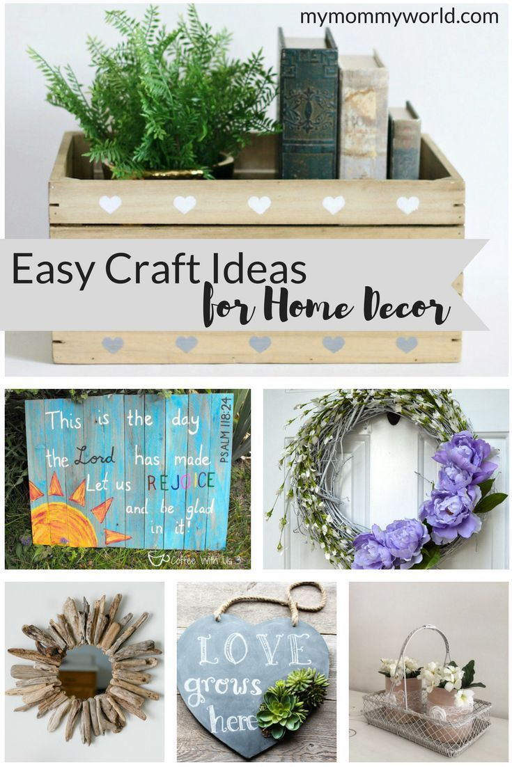 Easy Craft Ideas for Home Decor | Pinterest | Budgeting, Crafts and Easy