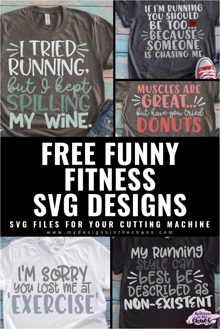 Funny Fitness SVG Files - My Designs In the Chaos #fitness #outfits