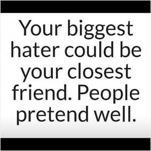 A Real Situation Will Always Expose A Fake Friend Picturequotes Quotes About Moving On From Friends Quotes About Haters Jealousy Quotes Haters