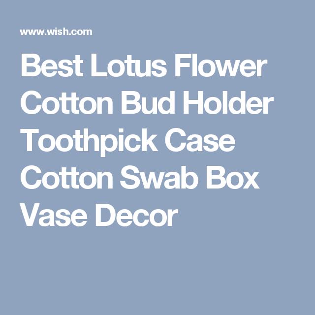 Best Lotus Flower Cotton Bud Holder Toothpick Case Cotton Swab Box Vase Decor